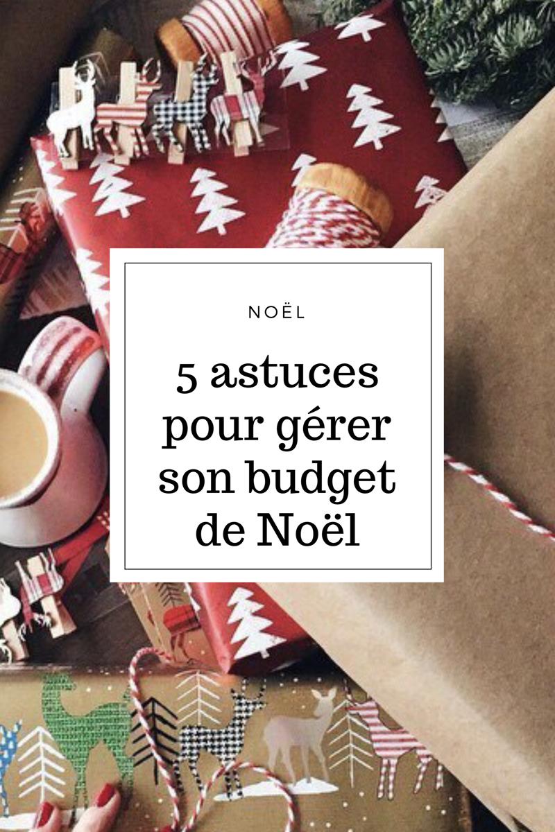 5 astuces pour gérer son budget de Noël