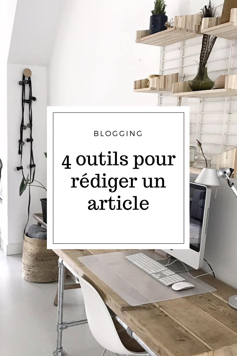 4 outils pour rédiger un article