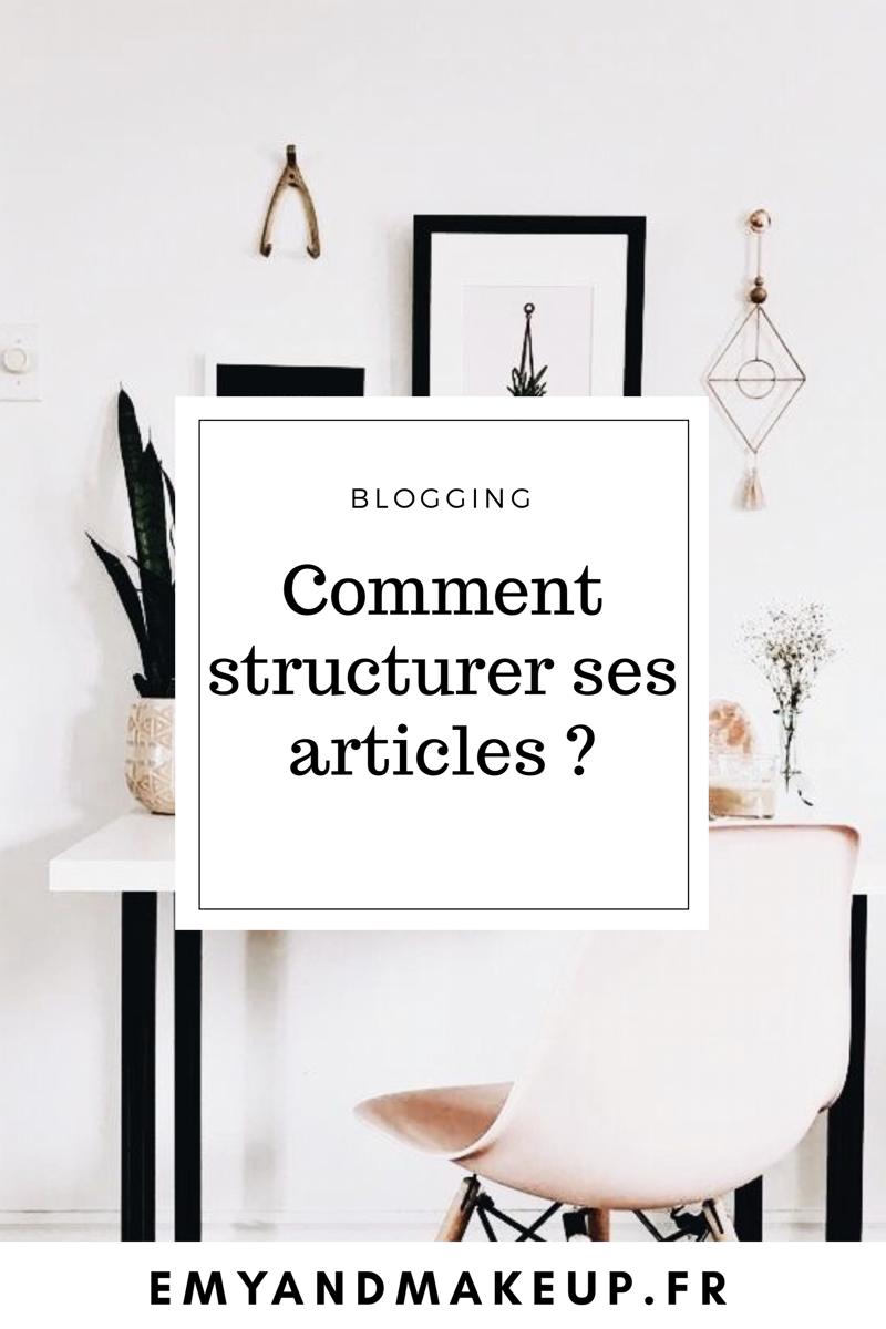 Comment structurer ses articles