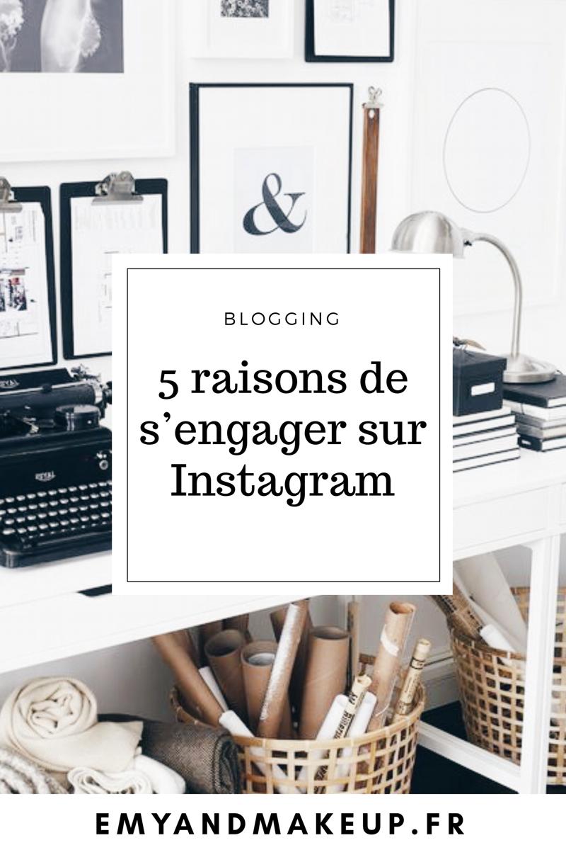 5 raisons de s'engager sur Instagram